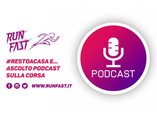 #iorestoacasa e... ascolto podcast sulla corsa