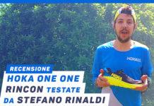 Recensione Hoka One One Rincon di Stefano Rinaldi