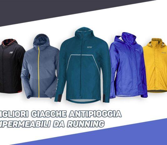 Migliori-giacche-antipioggia-impermeabili-da-running