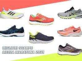 Migliori scarpe mezza maratona 2021